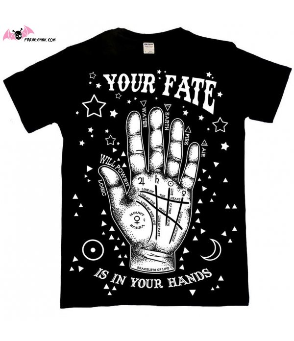 T-shirt Your Fate