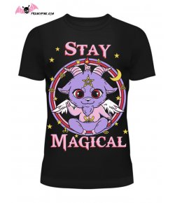 T-shirt Stay Magical