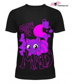 T-shirt Cheshire Cat Grow Up Mad